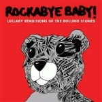 CD LULLABY RENDITIONS OF THE ROLLING STONES