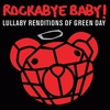 CD LULLABY RENDITIONS OF GREEN DAY