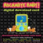 DIGITAL DOWNLOAD CARD ROCKABYE BABY!