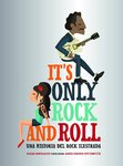 LIBRO IT'S ONLY ROCK AND ROLL